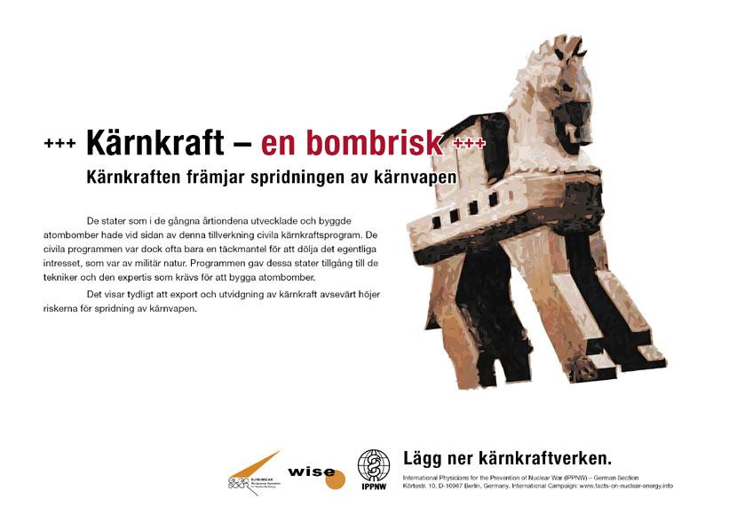 """Kärnkraft – en bombrisk - Kärnkraften främjar spridningen av kärnvapen - Internationell plakatkampanj """"Fakta om kärnkraft"""""""