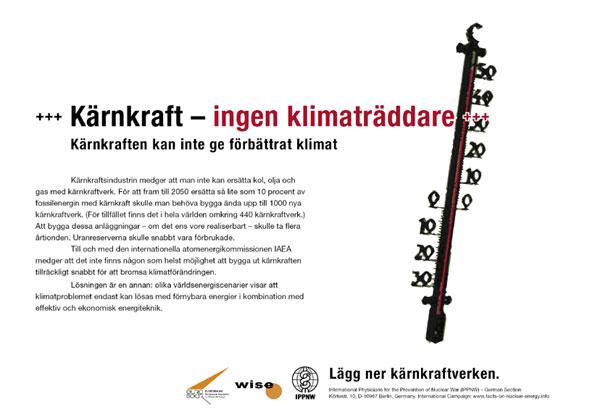 """Kärnkraft - ingen klimaträddare - Kärnkraften kan inte ge förbättrat klimat - Internationell plakatkampanj """"Fakta om kärnkraft"""""""