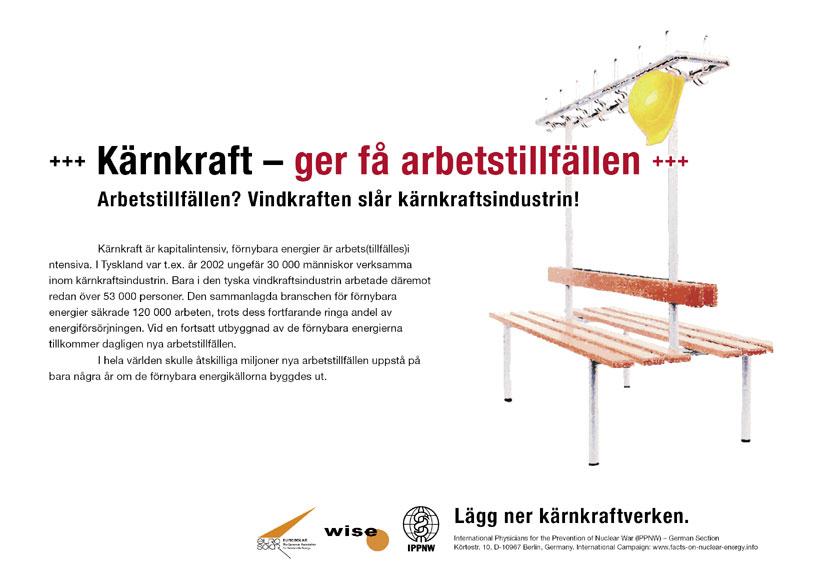 """Kärnkraft – ger få arbetstillfällen - Arbetstillfällen? Vindkraften slår kärnkraftsindustrin! - Internationell plakatkampanj """"Fakta om kärnkraft"""""""