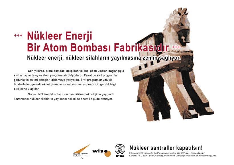 """Nükleer Enerji Bir Atom Bombası Fabrikasıdır - Nükleer enerji, nükleer silahların yayılmasına zemin sağlıyor.  - """"Atom Enerjisi Gerçeği"""" – Uluslararası Afiş Kampanyası -- International Nuclear Power Fact File Poster Campaign"""