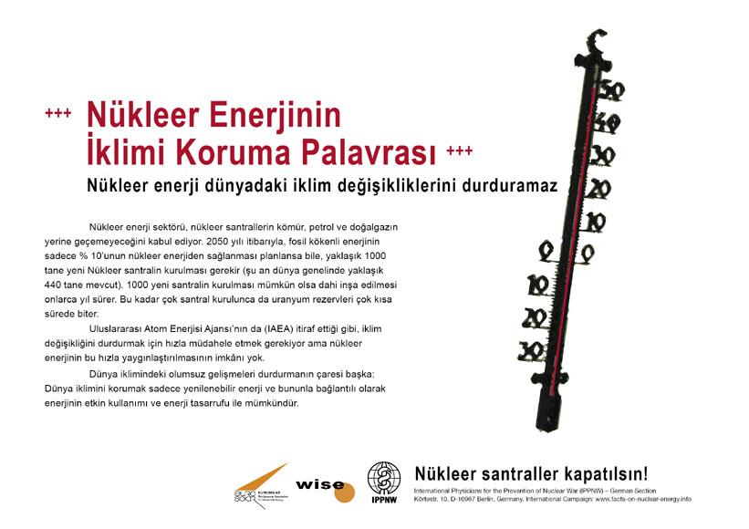 """N�kleer Enerjinin İklimi Koruma Palavrası - N�kleer enerji d�nyadaki iklim değişikliklerini durduramaz. - """"Atom Enerjisi Ger�eği"""" � Uluslararası Afiş Kampanyası -- International Nuclear Power Fact File Poster Campaign"""