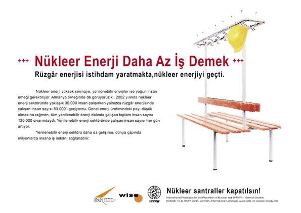 """Nükleer Enerji Daha Az İş Demek - Rüzgâr enerjisi istihdam yaratmakta,nükleer enerjiyi geçti. - """"Atom Enerjisi Gerçeği"""" – Uluslararası Afiş Kampanyası -- International Nuclear Power Fact File Poster Campaign"""